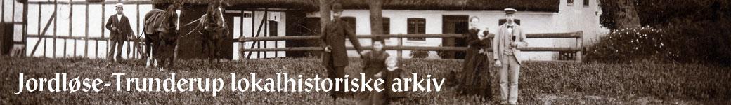 Jordløse-Trunderup Lokalhistoriske Arkiv